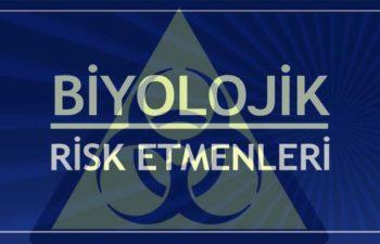 Biyolojik Risk Etmenleri 1