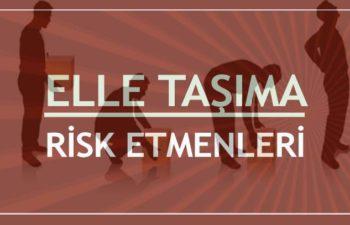 Elle Taşıma İşlerinde Risk Faktörleri 1