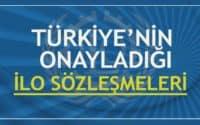 Türkiye'nin Onayladığı ILO Sözleşmeleri