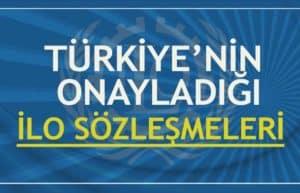 Türkiye'nin Onayladığı ILO Sözleşmeleri 3