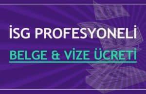 İSG Profesyonellerine ait belge ve vize ücretleri-2020 Yılı 2