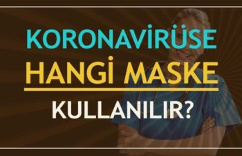 Virüse Karşı Hangi Maske Kullanılır? 1
