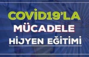 Hijyen ve Covid-19'la Mücadele Eğitimi 2
