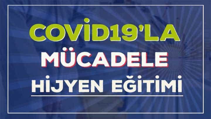 Hijyen ve Covid-19'la Mücadele Eğitimi