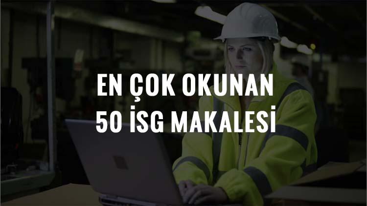 Neden İş Güvenliği'nde en çok okunan 50 makale