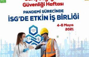 35. İş Sağlığı ve Güvenliği Haftası etkinlikleri çevrim içi düzenlenecek 1