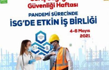 35. İş Sağlığı ve Güvenliği Haftası etkinlikleri çevrim içi düzenlenecek 2
