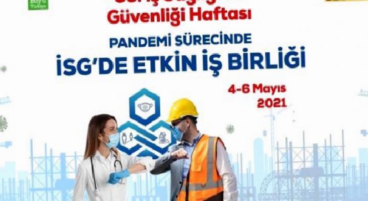 35. İş Sağlığı ve Güvenliği Haftası etkinlikleri çevrim içi düzenlenecek 4